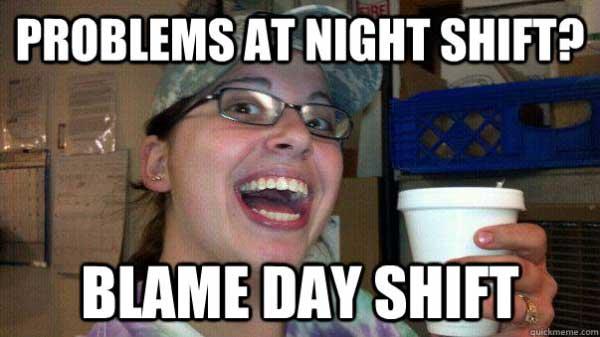 Funny Day Shift Meme : Day shift vs night meme quotes