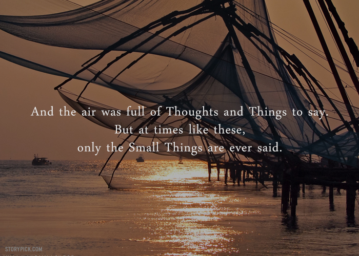 12 Quotes From Arundhati Roys The God Of Small Things That Are
