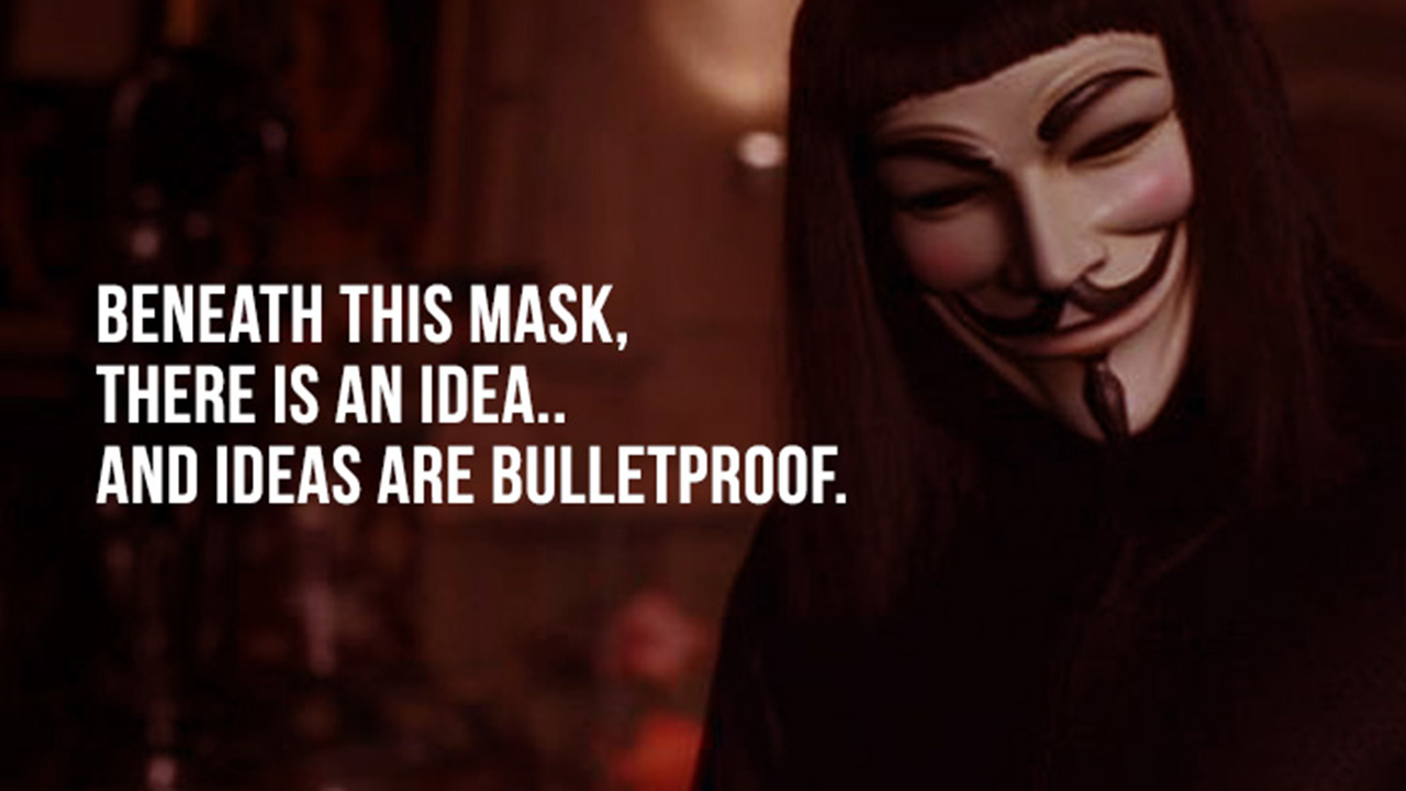 V For Vendetta Quotes 11 Mind Blowing Quotes From V For Vendetta To Trigger Your Thoughts