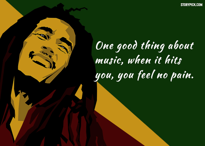 15 Bob Marley Quotes Will Make You Realise You Have The Power To