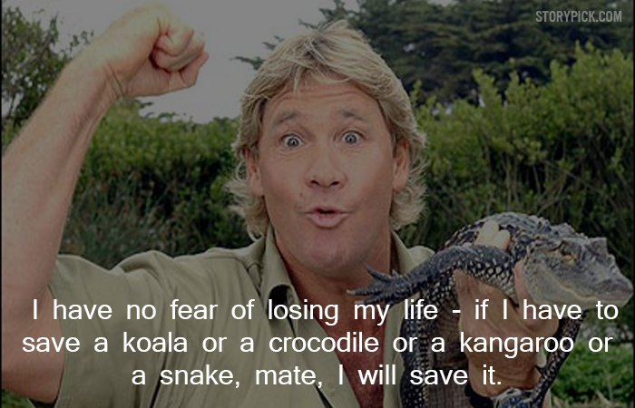 11 Quotes By Steve Irwin That Show His Compassion Towards Life
