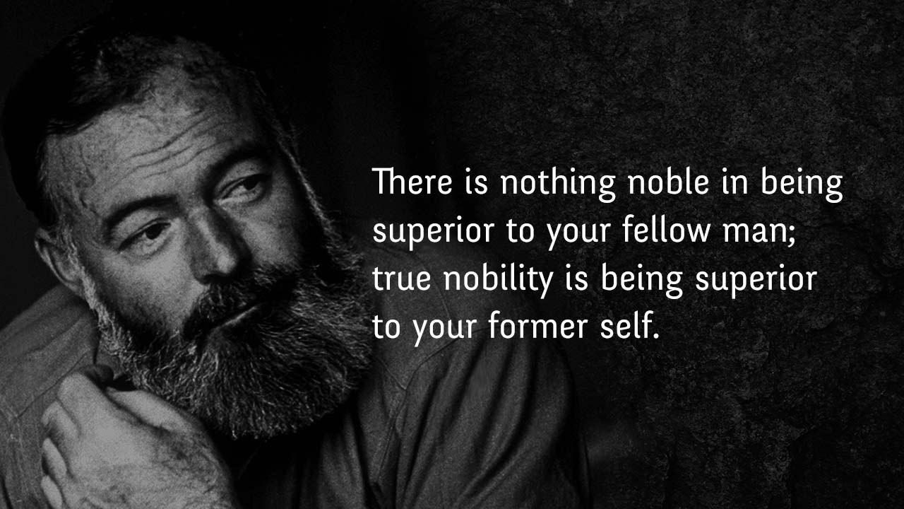 10 Quotes By Ernest Hemingway Thatll Give You A Fresh Perspective