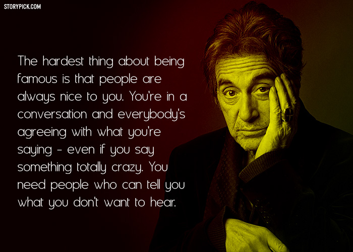 12 Quotes By Al Pacino That Lay Bare The Unspoken Truths