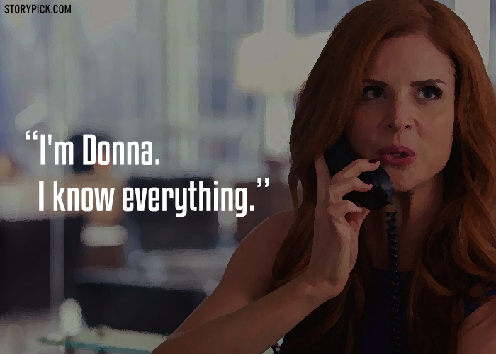 15 kickass quotes by donna paulsen from suits that prove she is one hell of a woman 15 kickass quotes by donna paulsen from