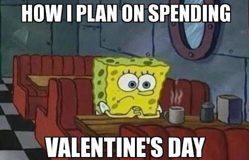 25 Hilarious Valentine S Day Memes You Need For Your Lols