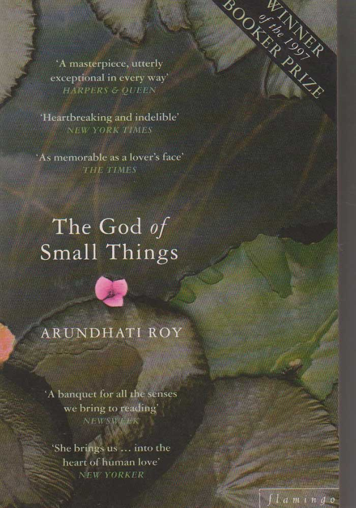 "essay on god of small things Read the god of small things free essay and over 88,000 other research documents the god of small things before going into the theatre ""to see the sound of music for the third time"" (35)."
