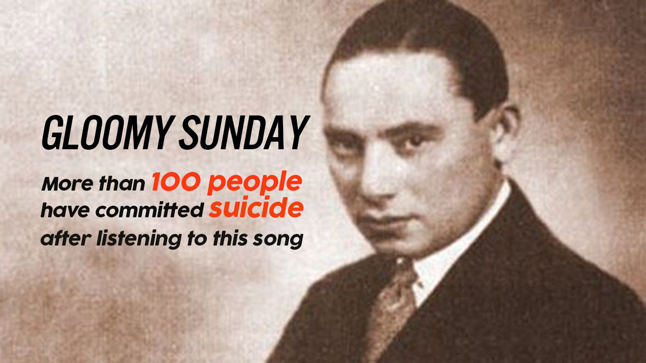 Gloomy Sunday : The Hungarian Suicide Song That Drives