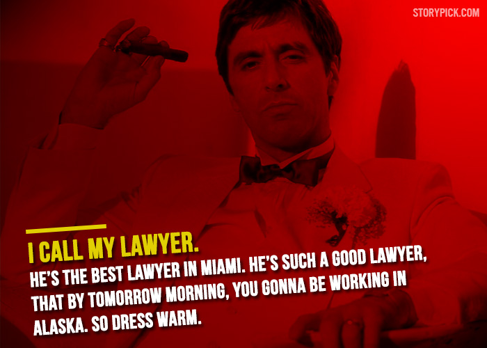 15 Kickass Quotes From Al Pacinos Scarface Thatll Make You Start