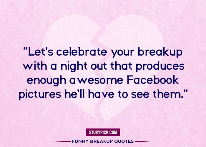 17 Cheeky Quotes That Will Help You Conquer Breakup Blues Like A Boss!