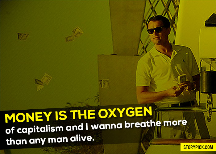 60 Quotes From 'The Wolf Of Wall Street' Which Show How Your Inner Interesting Wall Street Quotes