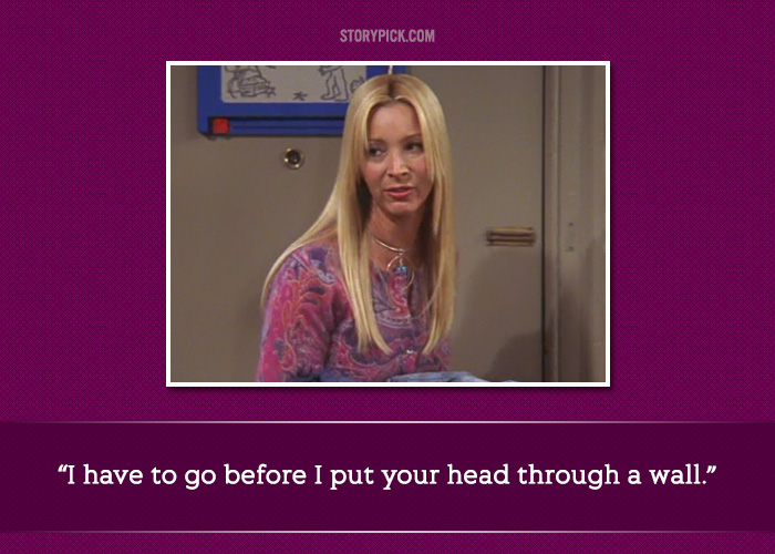 13 Quotes By Phoebe Buffay That Show She Was The Quirkiest And