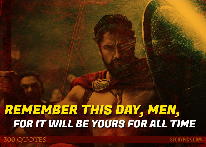 Quotes 300 Alluring 12 Powerful Quotes From '300' Which Will Ignite The Fire Of War