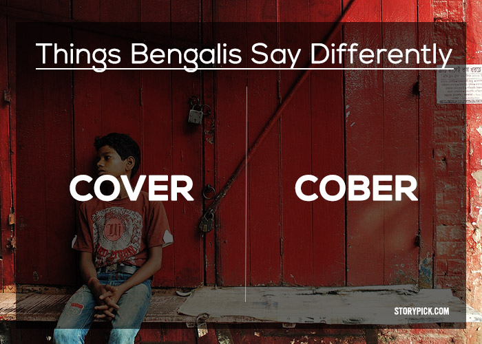 25 Everyday English Words Bengalis Pronounce Differently Than Others